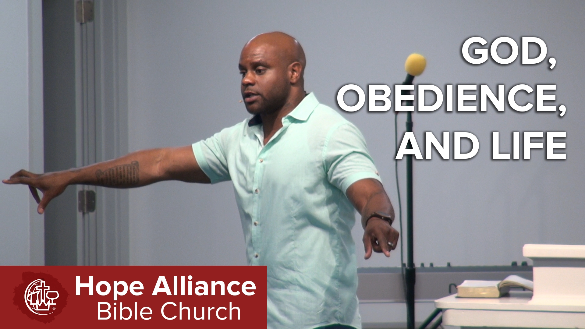 Hope Alliance Bible Church » God, Obedience, and Life